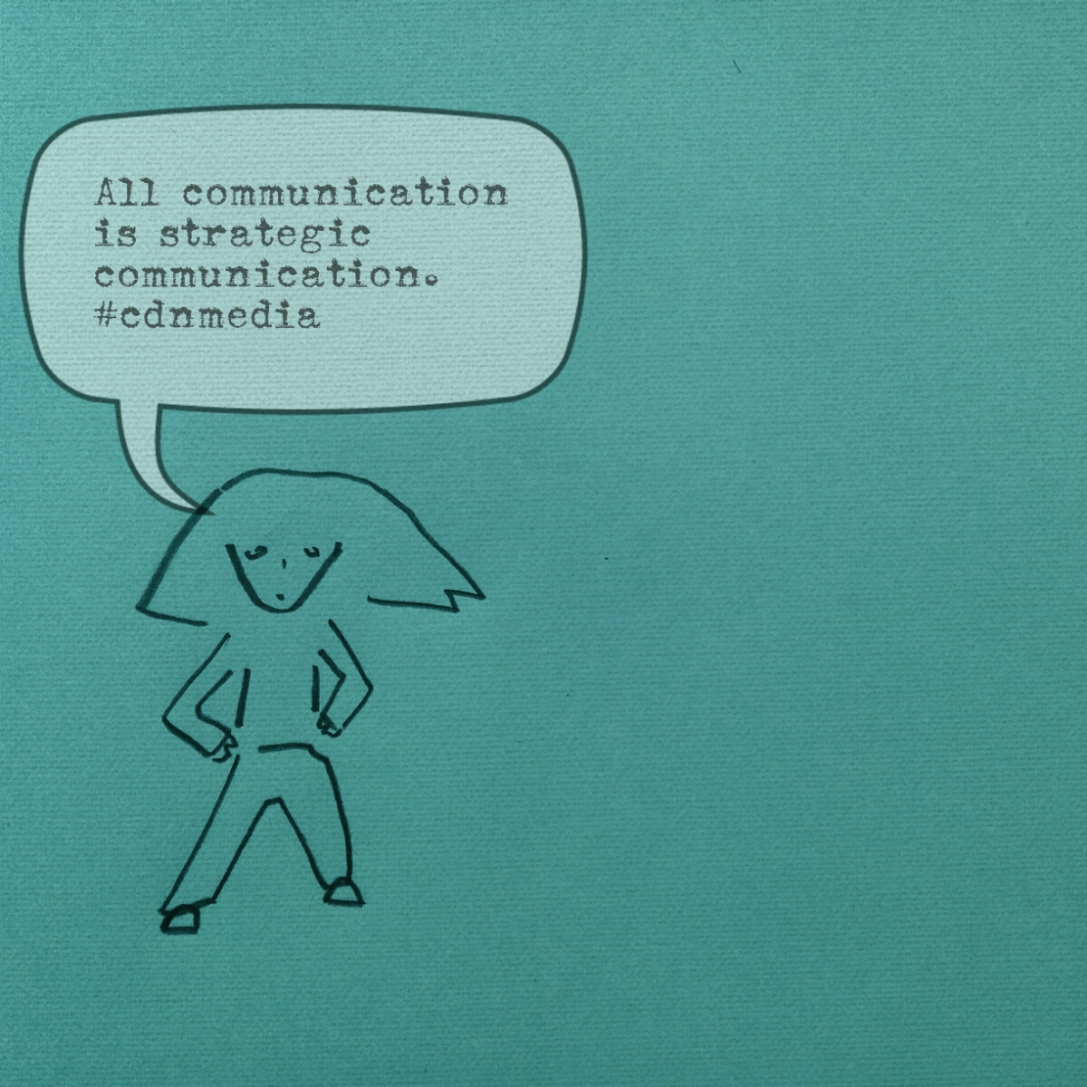 "Pe says, ""All communication is strategic communication."""