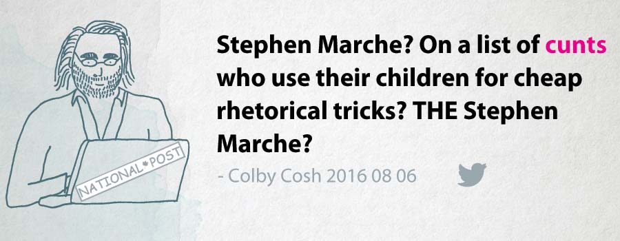 Colby Cosh: Stephen Marche? On a list of cunts who use their children for cheap rhetorical tricks? THE Stephen Marche?