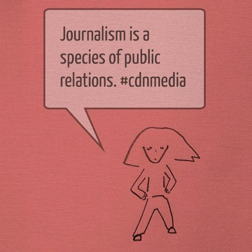 Journalism is a species of public relations